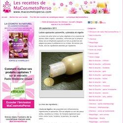 Lotion apaisante camomille, calendula et nigelle - Recettes cosmétiques maison MaCosmetoPerso - Recette