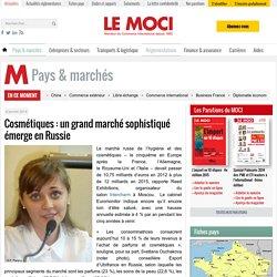Cosmétiques : un grand marché sophistiqué émerge en Russie