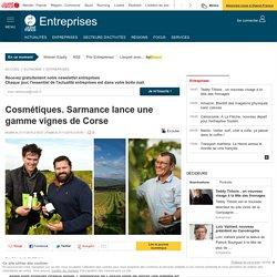 Cosmétiques. Sarmance lance une gamme vignes de Corse