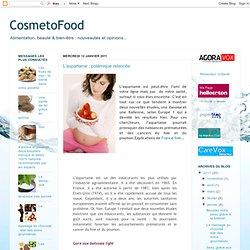 COSMETOFOOD 12/01/11 L'aspartame : polémique relancée