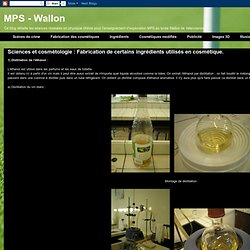 Sciences et cosmétologie : Fabrication de certains ingrédients utilisés en cosmétique.