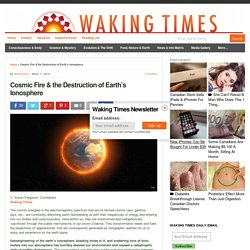 Cosmic Fire & the Destruction of Earth's Ionosphere