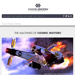 Cosmic Motors Vehicles | danielsimon