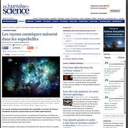 Les rayons cosmiques naissent dans les superbulles › Espace