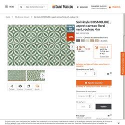 Sol vinyle COSMOLIKE , aspect carreau floral vert, rouleau 4 m - Saint Maclou