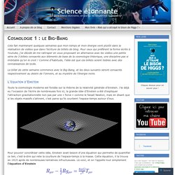 Cosmologie 1 : le Big-Bang