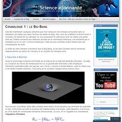 Cosmologie 1 : le Big-Bang