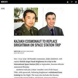 Kazakh cosmonaut to replace Brightman on space station trip