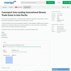 Cosmoprof Asia Leading International Beauty Trade Event in Asia Pacific trade show.