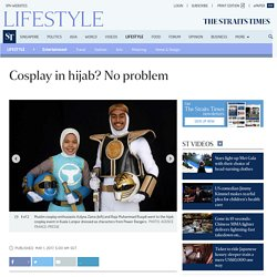 Cosplay in hijab? No problem, Entertainment News