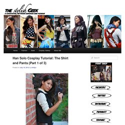 Han Solo Cosplay Tutorial: The Shirt and Pants (Part 1 of 3)