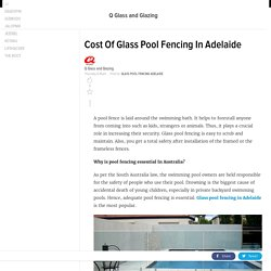 Cost Of Glass Pool Fencing In Adelaide