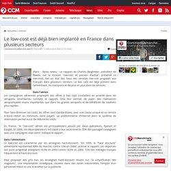 Le low-cost est déjà bien implanté en France dans plusieurs secteurs