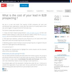 The cost of B2B leads is outrageous - IKO System