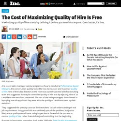 The Cost of Maximizing Quality of Hire Is Free
