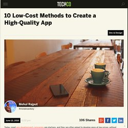 10 Low-Cost Methods to Create a High-Quality App