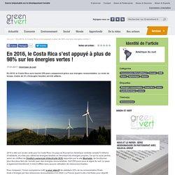 En 2016, le Costa Rica s'est appuyé à plus de 98% sur les énergies vertes !
