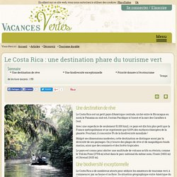 Le Costa Rica : une destination phare du tourisme vert