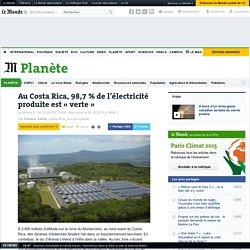 Au Costa Rica, 98,7 % de l'électricité produite est «verte »