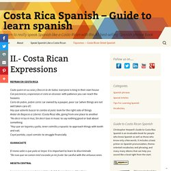 Costa Rica Spanish - Guide to learn spanish