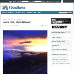 Costa Rica, cielo tricolor