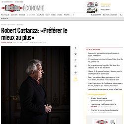 Robert Costanza: «Préférer le mieux au plus»