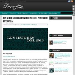 Los mejores libros costarricenses del 2013 según Literofilia