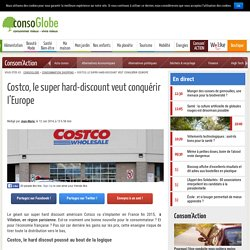 Costco, le super hard-discount veut conquérir l'Europe