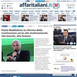 Paolo Maddalena: la riforma della Costituzione serve alle multinazionali, alle banche, alla finanza