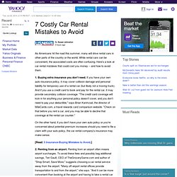 7 Costly Car Rental Mistakes to Avoid