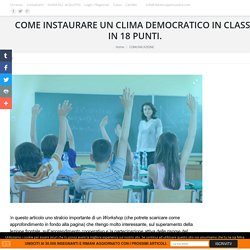 COSTRUIRE UN CLIMA DEMOCRATICO IN CLASSE IN 18 PUNTI