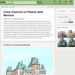 Come Costruire un Palazzo della Memoria