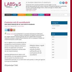 Costruire reti di sussidiarietà - Labsus