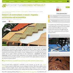 Sistemi di costruzioni a secco: risposta antisismica ed economica
