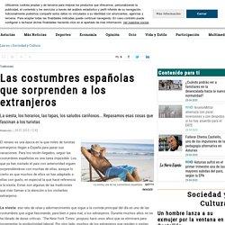 Las costumbres españolas que sorprenden a los extranjeros