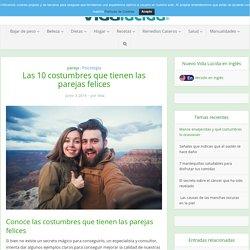 Las 10 costumbres que tienen las parejas felices