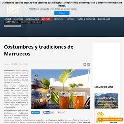 Costumbres y tradiciones - Turismo Marruecos.net