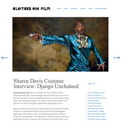 Sharen Davis Costume Interview: Django Unchained