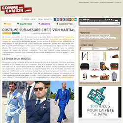 Costume sur-mesure Chris Von Martial : test et avis