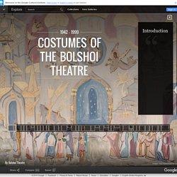 Costumes of the Bolshoi Theatre - Google Cultural Institute