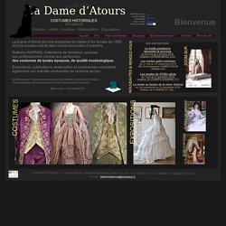 Costumes historiques - LA DAME D'ATOURS