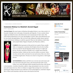 Costumes History in a Nutshell: Ancient Egypt