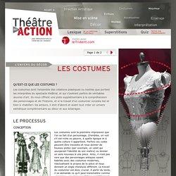 Les costumes - Théâtre en action - Une présentation du Théâtre du Trident