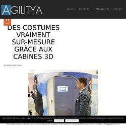 Des costumes vraiment sur-mesure grâce aux cabines 3D - Agilitya