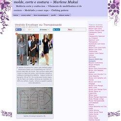 molde, corte e costura - Marlene Mukai : Vestido Envelope ou Transpassado