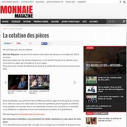 La cotation des pièces - Monnaie Magazine - Monnaie Magazine
