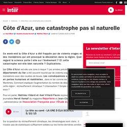 Côte d'Azur, une catastrophe pas si naturelle