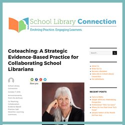 Coteaching: A Strategic Evidence-Based Practice for Collaborating School Librarians – School Library Connection Blog