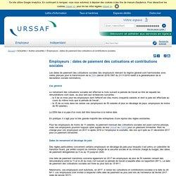 Employeurs : dates de paiement des cotisations et contributions sociales
