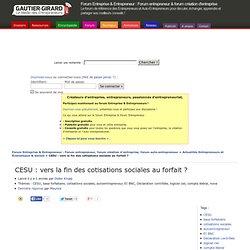 CESU : vers la fin des cotisations sociales au forfait ?
